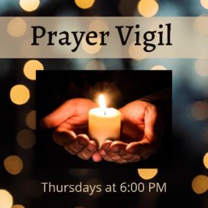 Thursday Prayer Vigils