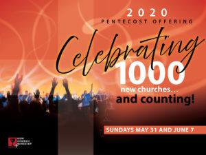 Pentecost 2020 Celebrating 1000 Churches